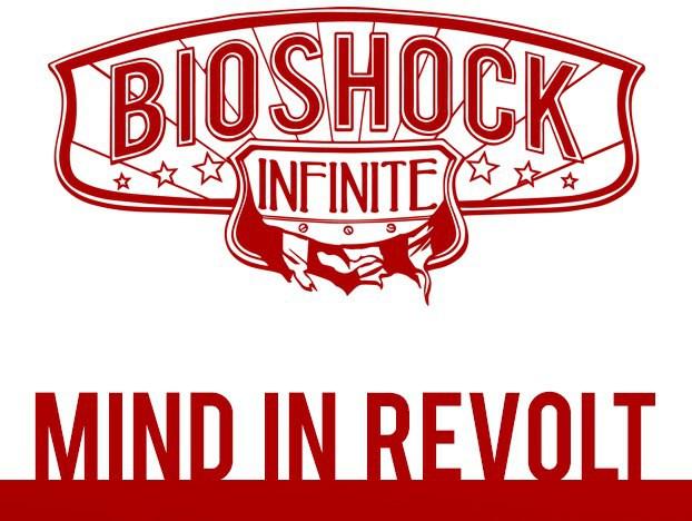 BioShock Infinite Mind in Revolt