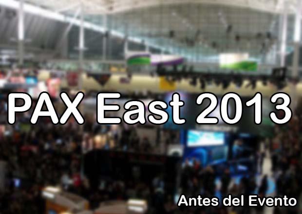 PAX EAST 2013 - Antes del Evento