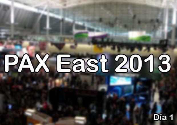 PAX EAST 2013 - Día 1