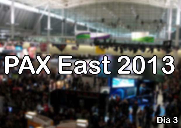 PAX EAST 2013 - Día 3