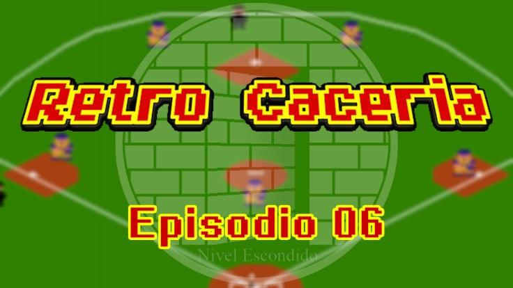 Retro Caceria 06
