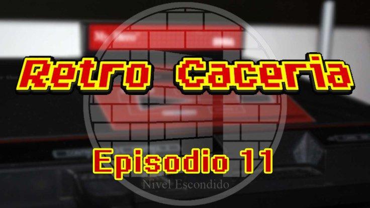 Retro Caceria 11