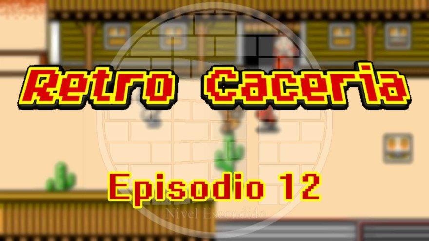 Retro Caceria 12