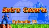 VIDEO – Retro Caceria – Episodio 15 – SNESDay