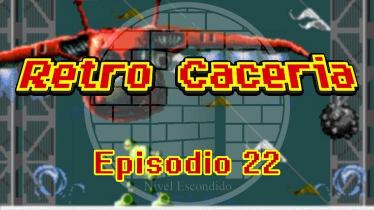 Retro Caceria 22