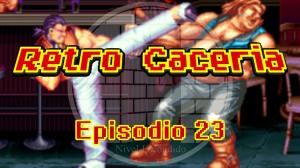 Retro Caceria 23