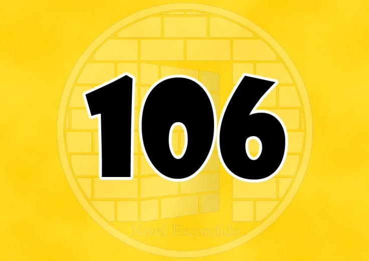 Nivel Escondido 106