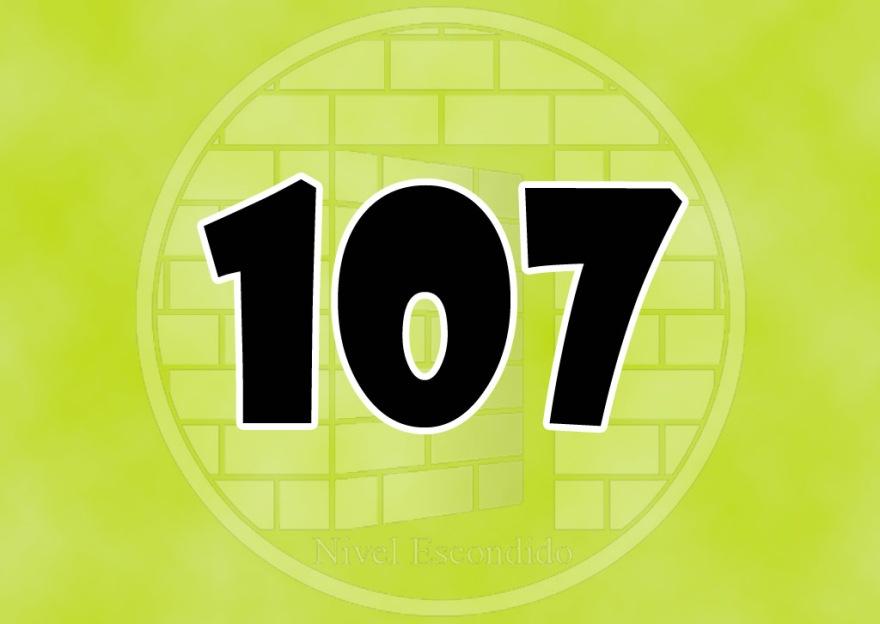 Nivel Escondido 107