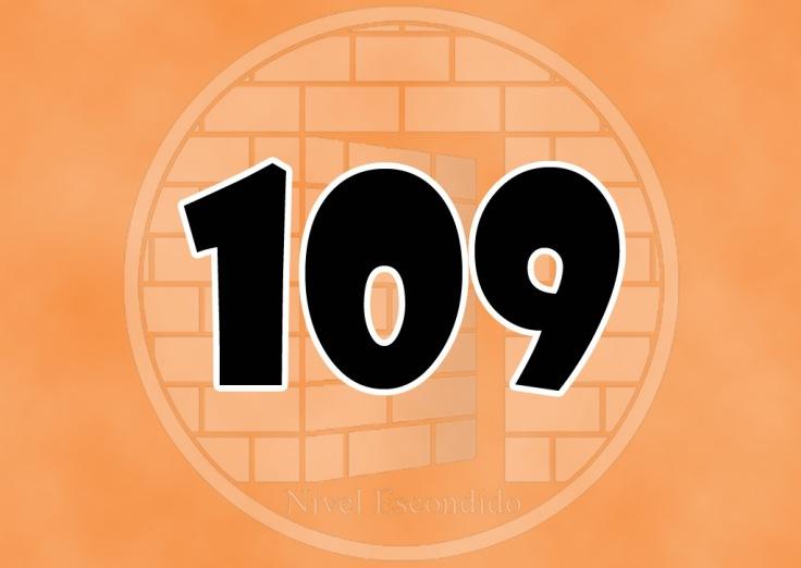 Nivel Escondido 109
