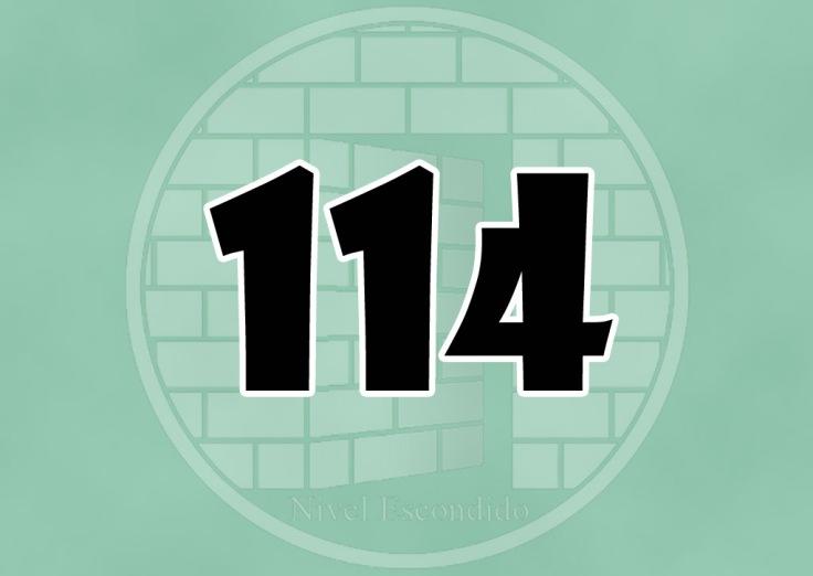Nivel Escondido 114