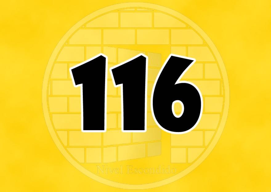 Nivel Escondido 116
