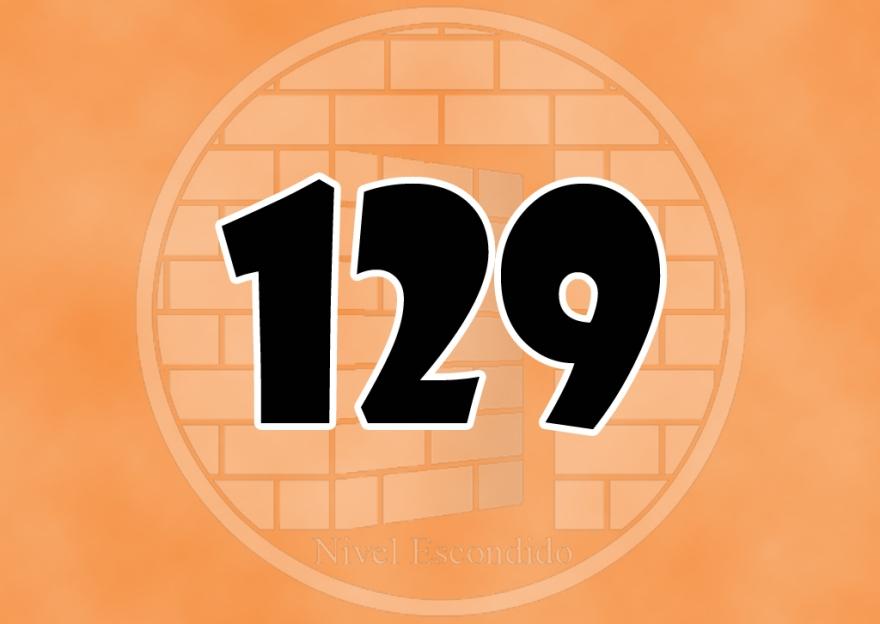Nivel Escondido 129