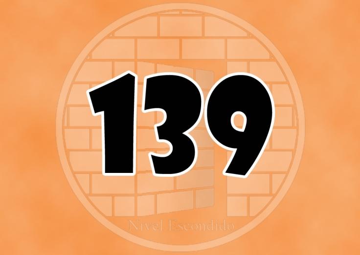Nivel Escondido 139