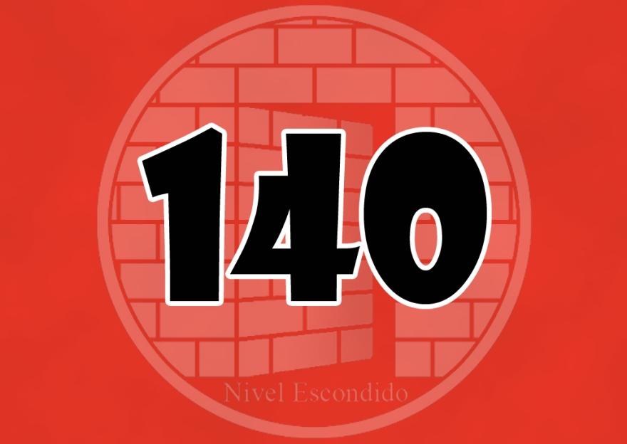 Nivel Escondido 140