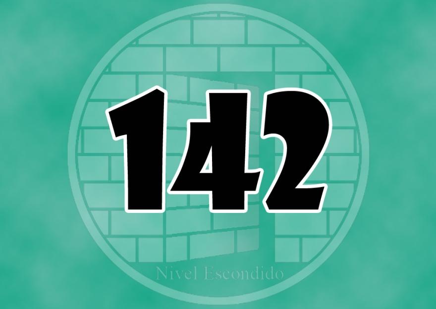 Nivel Escondido 142