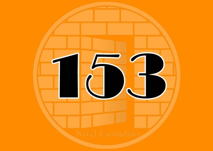 Nivel Escondido 153