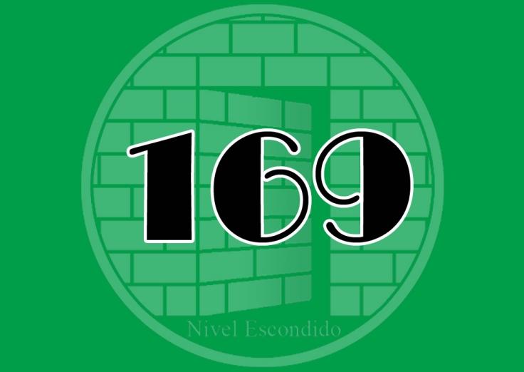 Nivel Escondido 169