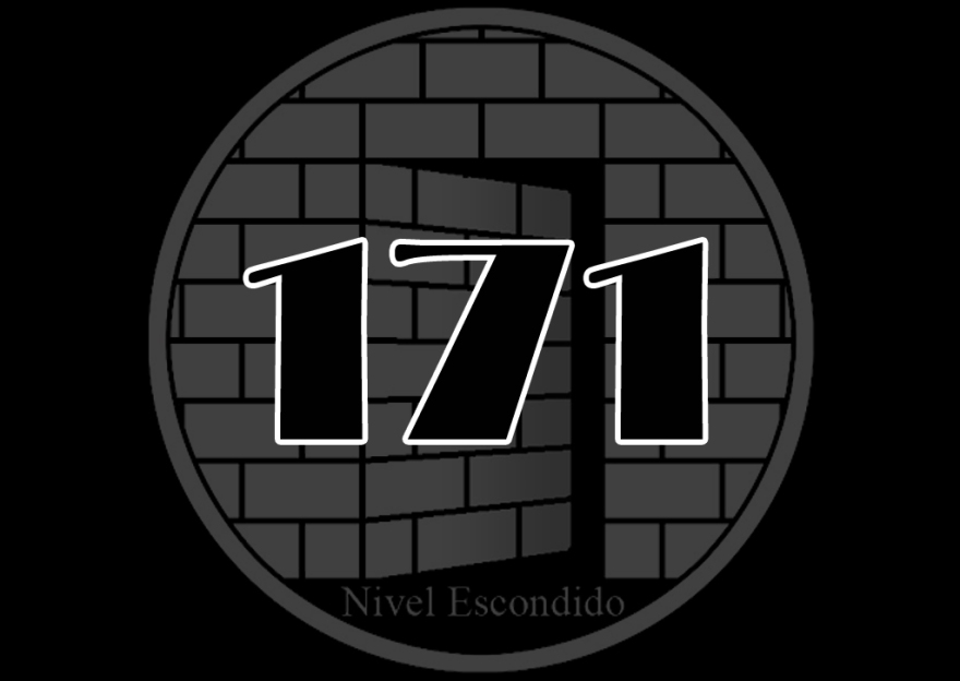 Nivel Escondido 171
