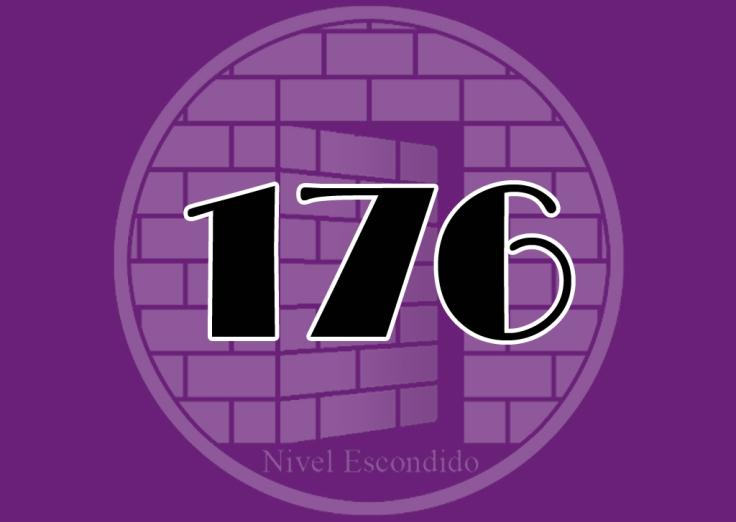 Nivel Escondido 176
