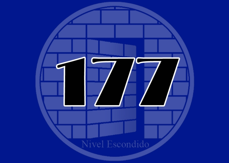 Nivel Escondido 177
